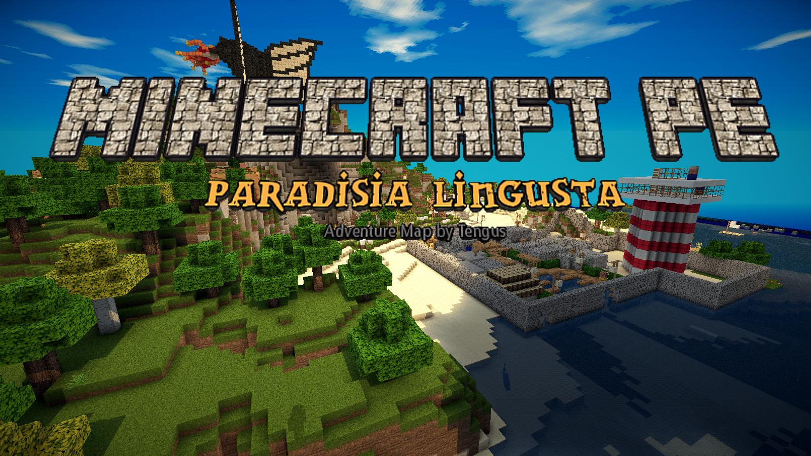 Paradisia Lingusta Adventure Map Minecraft PE Maps - Coole maps fur minecraft pe