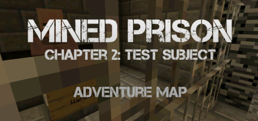 Mined Prison: Test Subject (Chapter 2) [Adventure]