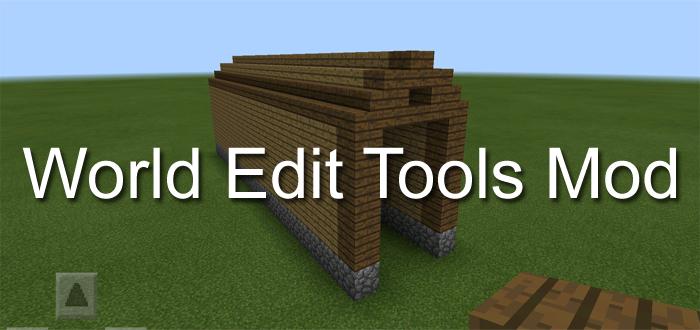 world edit tools mod minecraft pe mods addons