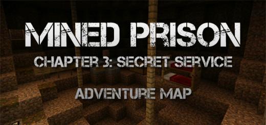 Mined Prison: Secret Service (Chapter 3) [Adventure]
