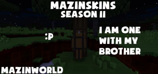 MazinSkins Season 2