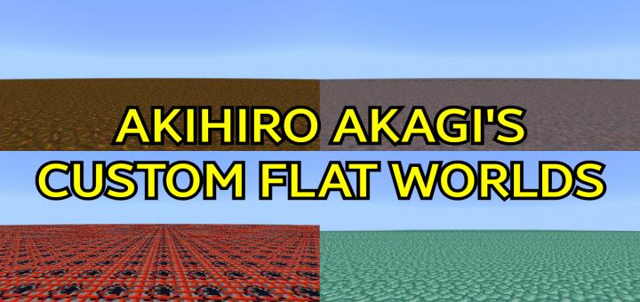Akihiro Akagi's Custom Flat Worlds | Minecraft PE Maps