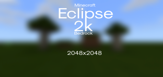 Eclipse 2k (2048×2048) (Mobile Support Update) Texture Pack
