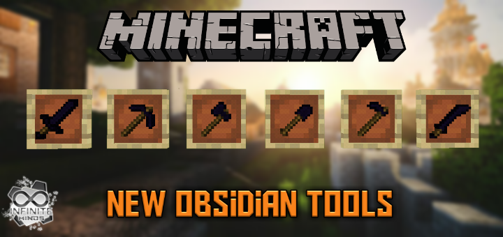 Obsidian Tools Add-on (1 12+) | Minecraft PE Mods & Addons