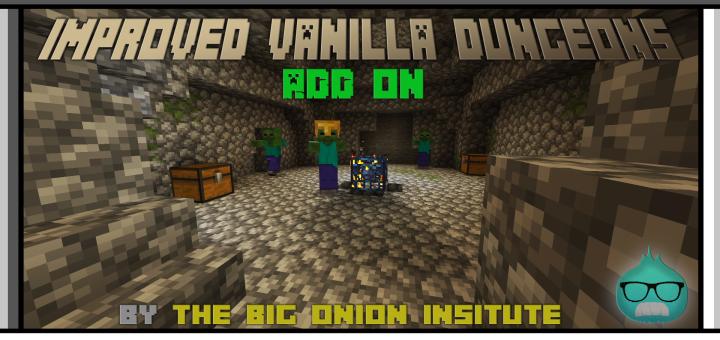 Minecraft Improved Vanilla Dungeons Add-On (1.15+ BETA)
