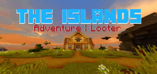 The Islands [Adventure] [Looter] [Parkour]