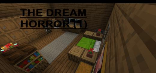 The Dream Horror (Part 1) [Horror]