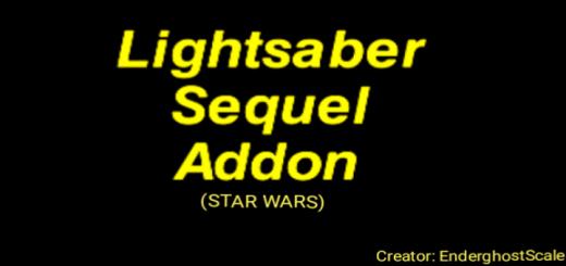 Lightsaber Sequel Addon (STAR WARS)