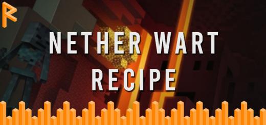 Nether Wart Recipe