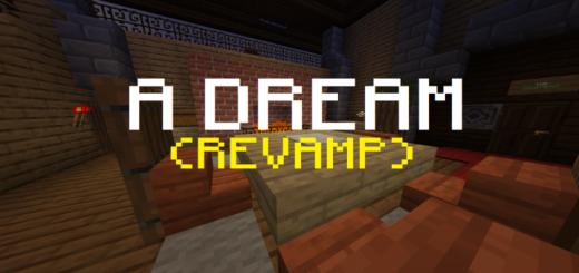 A Dream Revamp! (Horror) (Adventure)