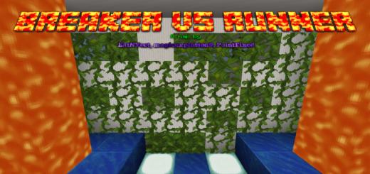 Breaker VS Runner – MAJOR UPDATE!