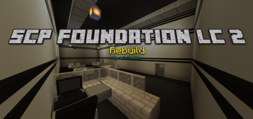 SCP Foundation LC 2 Rebuild v1.0.0