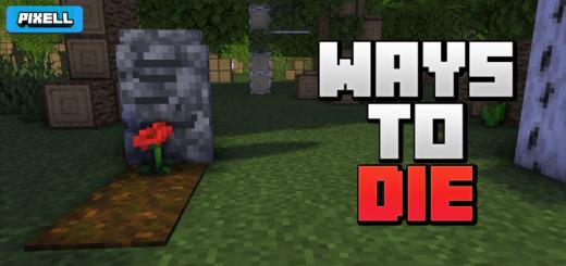Ways to Die!