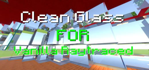 Clean Glass For Vanilla Raytraced (Windows 10)