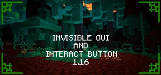 Invisible Gui & Interact Button (1.16)