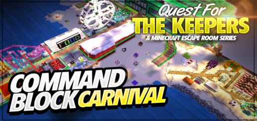 Command Block Carnival – Quest for The Keepers (Part 3) (100k Downloads)