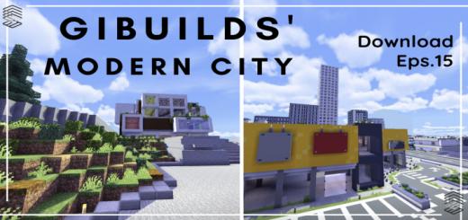 Gibuilds' Modern City V1.5-x