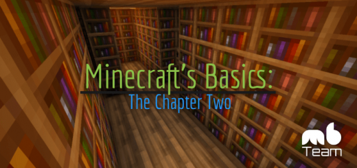 Minecraft's Basics: The Chapter Two