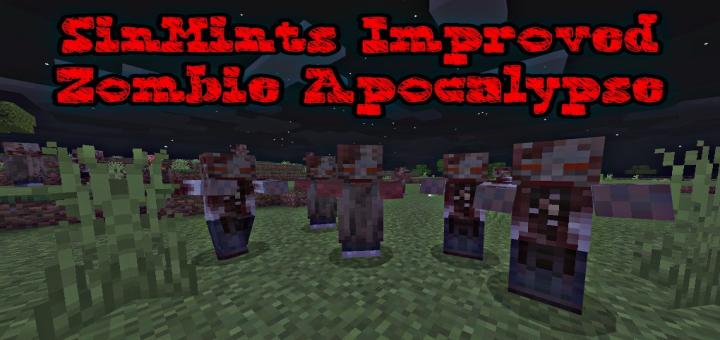 SinMints Improved Zombie Apocalypse